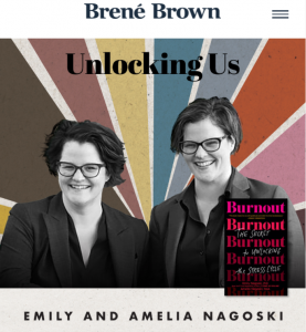 Brené with Emily and Amelia Nagoski on Burnout and How to Complete the Stress Cy